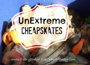 UnExtreme Cheapskates