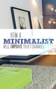 Adopting a minimalist lifestyle has more rewards than you think. You'll not only live a less consumer driven life but your finances will improve as well.