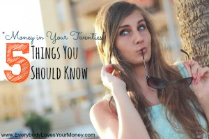 Money in Your Twenties - Five Things You Should Know