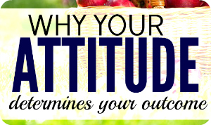 sb your attitude determines your outcome