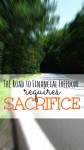 Sacrifice is not a bad word. Making sacrifices increases your self confidence, self discipline, and helps you reach your financial goals.