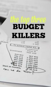 Is your budget not leaving you any breathing room? Try focusing on these top three budget killers!