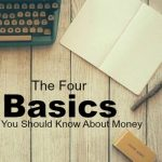 Are you new to personal finance? Here are the four most basic things you should know about money. Learn these and you'll be set.