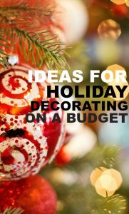 Do you like to decorate as much as I do? If so here are some ideas for Christmas decorating on a budget.