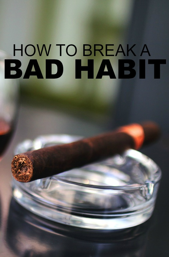 steps of breaking habit Need to break a bad work habit these 9 steps will get you on your way (and you  may be surprised at how simple they are.