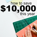 If you're ready to make 2016 the year of improved personal finances here are some practical steps you can take to save $10,000 this year.