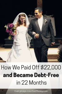 How We Paid Off $22K and became debt-free