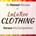 Good information for anyone wanting to know more about LuLaRoe clothing versus its competitors.