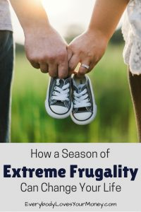 How extreme frugality can change your money and your future.