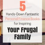 These books really target frugal family life!