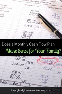 Here's one take on the benefits of having a monthly cash flow plan. We'll see if it work!