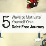 Here are several ways to motivate yourself on your debt free journey.
