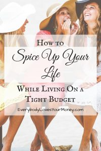 If you're living on a tight budget, here are some ways to still have fun. I've tried them!