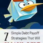 I've tried each of these debt payoff strategies and they definitely smash debt!