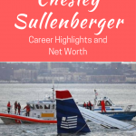 Chesley Sullenberger Net Worth Report – Career Highlights from Miracle On the Hudson Pilot
