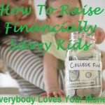 You can raise financially savvy kids.