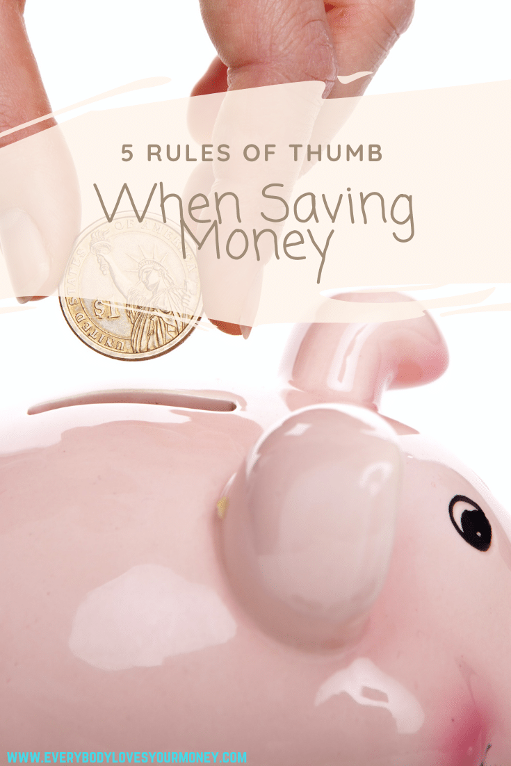 5 Rules Of Thumb When Saving Money